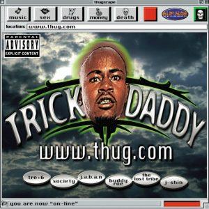 Trick Daddy -
